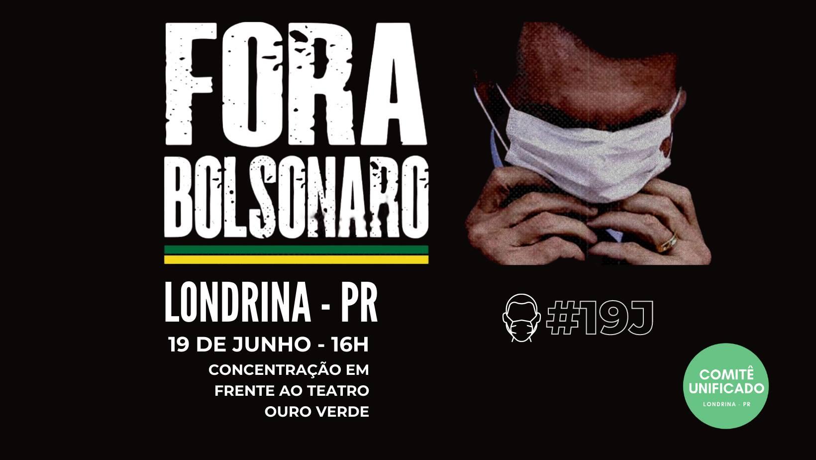 Ato Fora Bolsonaro | Londrina PR