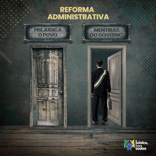 ?? O governo Bolsonaro não conseguiu mostrar absolutamente nenhum benefício da Reforma Administrativa (PEC 32/2020) para o povo brasileiro.